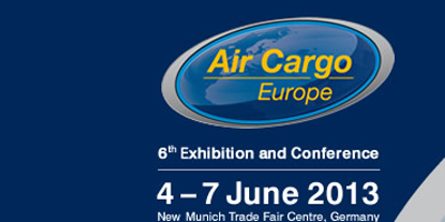 Air Cargo Europe 2013, Munich, June 4-7